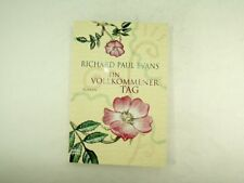 Richard Paul Evans - Ein vollkommener Tag - 2008