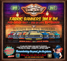 PRE ORDER - DUE LATE SEPT -  HOLDEN HK MONARO GTS 50 YEARS 3mx1m  FABRIC BANNER