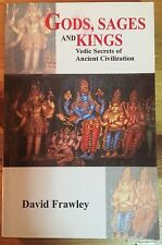 Gods, Sages, and Kings: Vedic Secrets of Ancient Civilization by David Frawley
