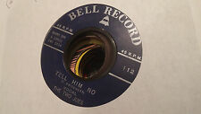 The Two Joes 45 Tell Him No/Poor Jenny Bell 112 Rare