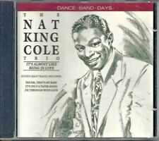 The Nat King Cole Trio - It's Almost Like Being in Love CD