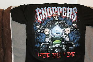 CHOPPERS RIDE TILL I DIE SKELETON RIDING MOTORCYCLE T-SHIRT