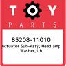 85208-11010 Toyota Actuator sub-assy, headlamp washer, lh 8520811010, New Genuin