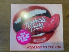 NASHVILLE PUSSY - PLEASE TO EAT YOU CD