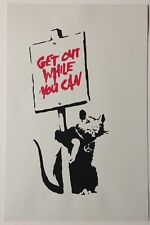 BANKSY -  GET OUT WHILE YOU CAN -  SCREEN PRINT