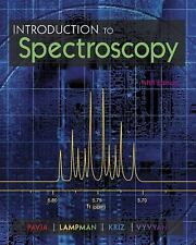 Introduction to Spectroscopy by Donald L. Pavia, Gary M. Lampman, James A....