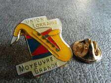 RARE PINS PIN'S - UNION LORRAINE - MOYEUVRE GRANDE - MUSIQUE - GROUPE - VILLE