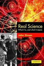 Real Science: What It Is, and What It Means by J. M. Ziman and John Ziman