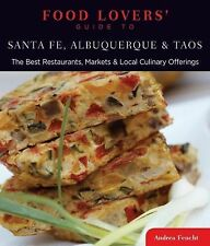 Food Lovers' Guide to® Santa Fe, Albuquerque & Taos: The Best-ExLibrary
