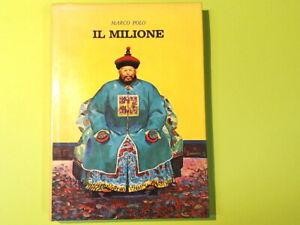 IL MILIONE MARCO POLO EDIZIONI MILANO 1972