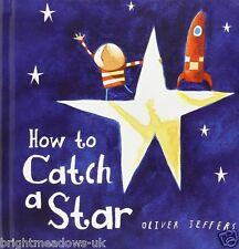 How to Catch a Star Childrens Book Kids Story Gift Ages 2 3 4 5 Years Toddler