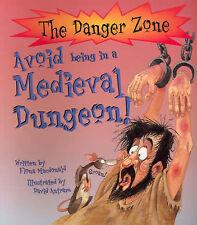 Avoid Medieval Dungeon by Fiona MacDonald (Hardback, 2003)