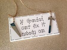 If Granddad can't fix it nobody can hanging plaque gift birthday fathers day