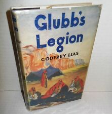 BOOK Glubb's Legion from WW1 to 1956 Arab Legion and the Middle East by G Lias