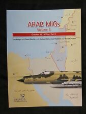 Arab MiGs Volume 5  October 1973 War: Part 1 - Color Illustrations Color & BW Ph