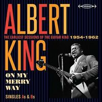 Albert King - On My Merry Way Singles As & Bs: Earliest Sessions [New CD] UK - I