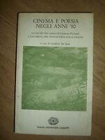 GUALTIERO DE SANTI - CINEMA E POESIA NEGLI ANNI '80 - ED:CAPPELLI - ANNO:1985 IT