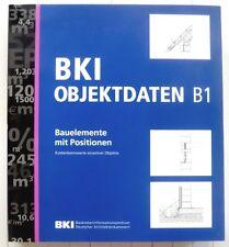 BKI Objektdaten B1, Kostenkennwerte von Objekten, Baukosten Bauelemente BIM