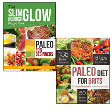 Paleo Diet Collection 2 Books Set,Paleo for Beginners and Paleo Diet for Brits