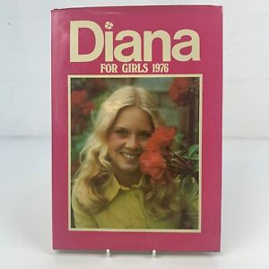 Diana for Girls Annual 1976 Book Hardback Vintage Unclipped Very Good Condition