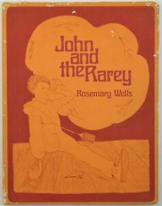 John and the rarey by Wells, Rosemary Hardcover/DJ - 1968