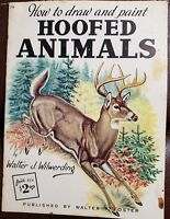 How to draw & paint HOOFED ANIMALS #78 by Walter J Wilwerding  - Walter T Foster