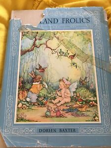 Vintage 1950s First Edition Fairyland Frolics Doreen Baxter With Colour Plates