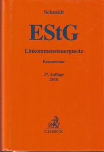 """Schmidt : """" Einkommensteuergesetz """""""