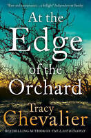 AT THE EDGE OF THE ORCHARD / TRACY CHEVALIER9780007350407