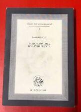 DANILO RUOCCO - TATIANA PAVLOVA DIVA INTELLIGENTE - 2000 BULZONI (OB)
