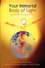 Your Immortal Body of Light (Paperback or Softback)