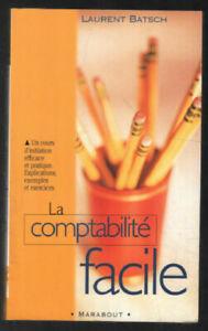 La comptabilité facile | Batsch Laurent | Très bon état