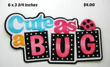 Cute As A Bug Title girl baby scrapbook premade paper piecing by Rhonda