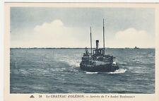 CPA 17 Charente Maritime Le château d'Oléron Arrivée de l'André Bouineau