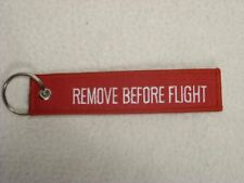 REMOVE BEFORE FLIGHT STITCHED KEYRING, BN, NR! FREE UK POST!