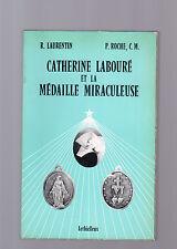 catherin laroure' et la medaille miracoleuse - r laurentin-p-roche, c.m.