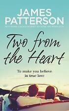 Two from the Heart By James Patterson Pape