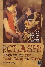 The Clash: Return of the Last Gang in Town - 2nd Edition, Marcus Gray, The Clash