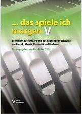 Kirchenorgel Orgel Noten : Das spiele ich morgen 5 (manualiter) - B-WARE
