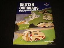 BRITISH CARAVANS VOL.1 MAKES FOUNDED BEFORE WWII ROGER ELLESMERE 2012 H/B NEW
