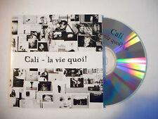 CALI : LA VIE QUOI ♦ CD SINGLE PORT GRATUIT ♦