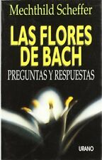 Flores de Bach, Las - Preguntas y Respuestas (Span