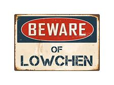 "Beware Of Lowchen 8"" x 12"" Vintage Aluminum Retro Metal Sign Vs263"