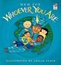 Whoever You Are by Mem Fox (2001, Paperback)