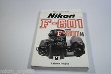 Old Vintage Nikon F-601 und F-601M Michael Huber Buch german book F-601 libro