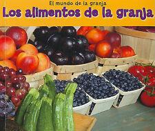 NEW Los alimentos de la granja (El mundo de la granja) (Spanish Edition)