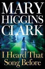 I Heard That Song Before by Mary Higgins Clark (2007, Hardcover)