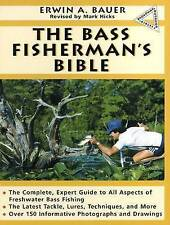 The Bass Fisherman's Bible (Doubleday Outdoor Bibles),Hicks, Mark A., Bauer, Erw