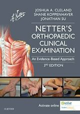 Netter's Orthopaedic Clinical Examination: An E, FAAOMPT, SP, CSCS.=