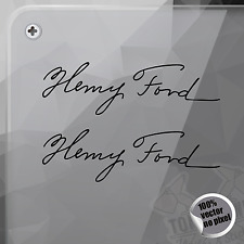 PEGATINA HENRY FORD SIGNATURE FIRMA FIRM DECAL VINYL STICKER AUTOCOLLANT